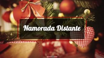Mensagens e Vídeos de Natal para Namorada Distante