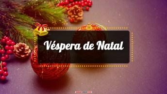 Mensagens e Vídeos de Natal para a Véspera