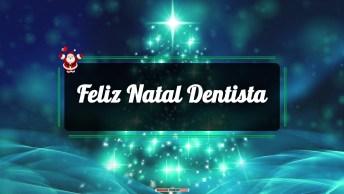 Mensagens e Vídeos de Natal para Dentista