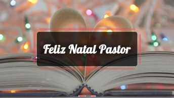 Mensagens e Vídeos de Natal Religiosa para Pastor