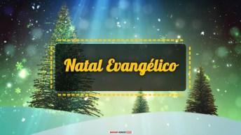 Mensagens e Vídeos de Natal Religiosa Evangélica
