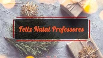 Mensagens e Vídeos de Natal para Professores