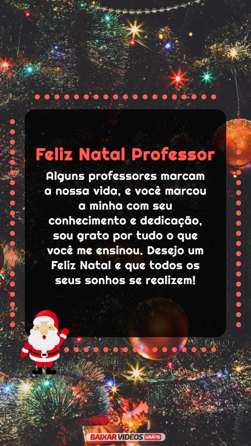 Feliz Natal Professor que seus sonhos se realizem