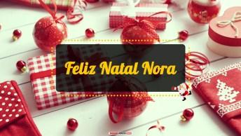 Mensagens e Vídeos de Natal para Nora