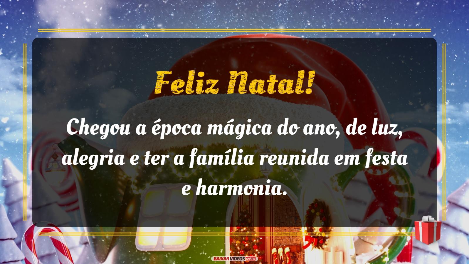 Chegou a época mágica do ano, de luz, alegria e ter a família reunida em festa e harmonia. Feliz Natal!