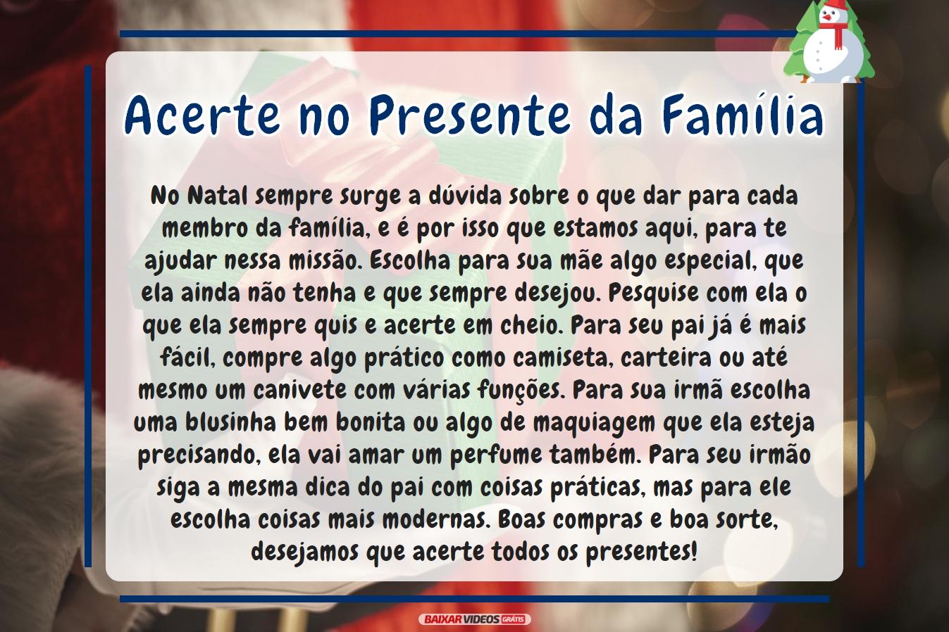 Acerte no presente da família