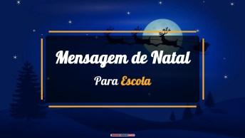 Mensagens e Vídeos de Natal para Escola