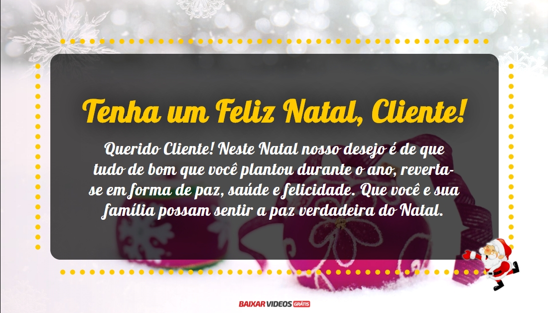 Tenha um Feliz Natal, Cliente!