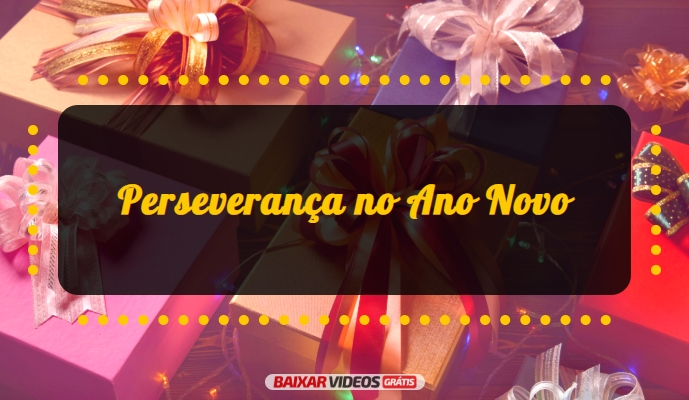 Perseverança no Ano Novo