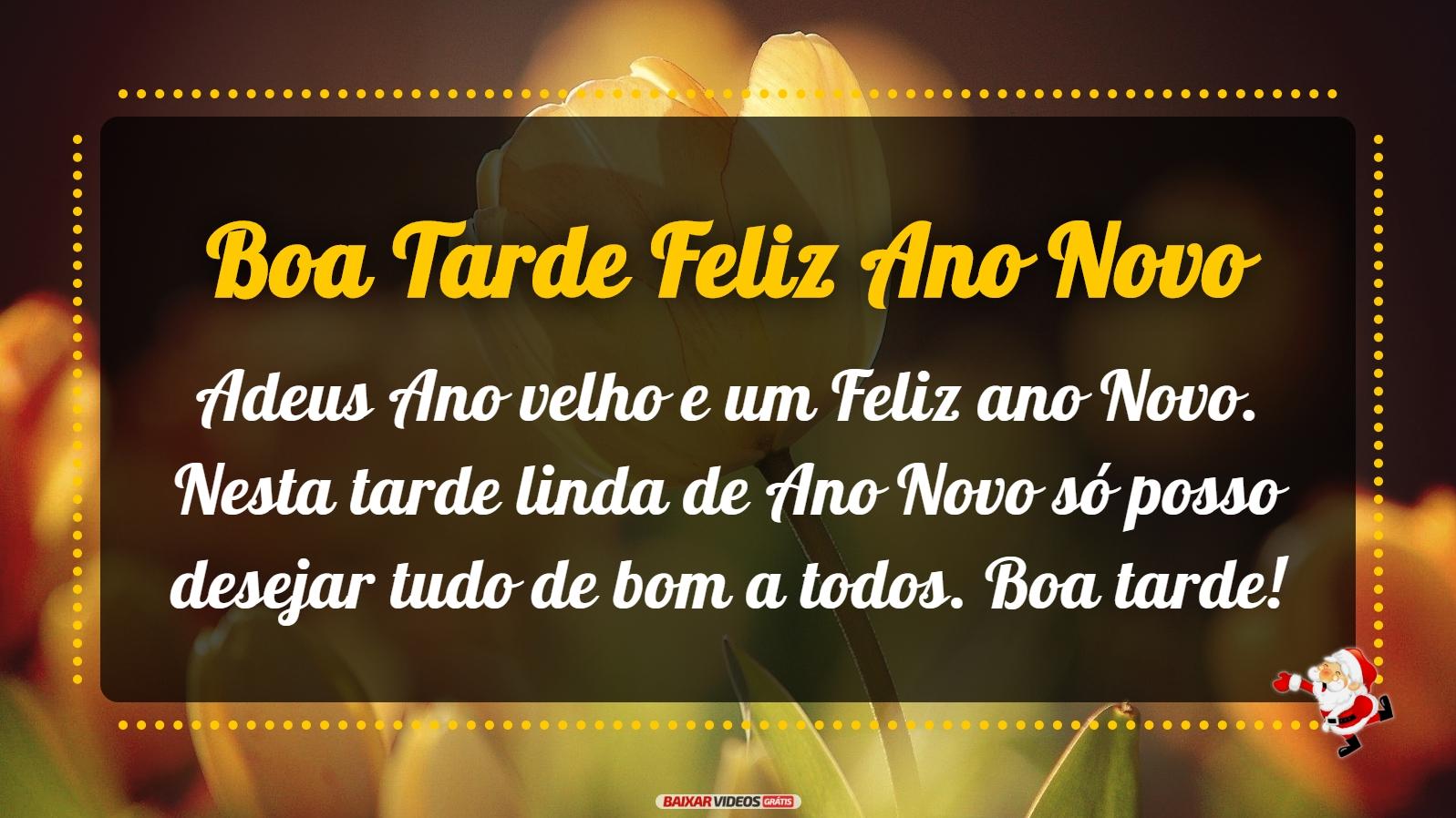 Adeus Ano velho e um Feliz ano Novo. Nesta tarde linda de Ano Novo só posso desejar tudo de bom a todos. Boa tarde!