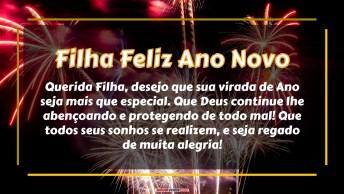Filha Te Desejo Uma Virada De Ano Especial
