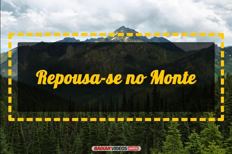 Repousa-se no Monte