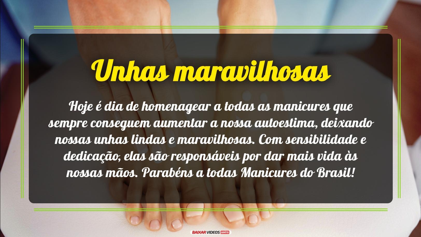 Hoje é dia de homenagear a todas as manicures que sempre conseguem aumentar a nossa autoestima, deixando nossas unhas lindas e maravilhosas. Com sensibilidade e dedicação, elas são responsáveis por dar mais vida às nossas mãos. Parabéns a todas Manicures do Brasil!