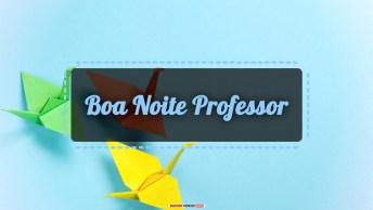 Vídeos de Boa Noite para Professor