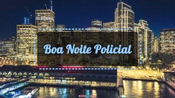 Vídeos de Boa Noite para Policial