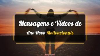 Mensagens e Vídeos de Ano Novo Motivacionais