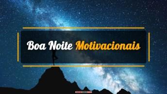 Vídeos de Boa Noite Motivacionais