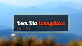 Vídeos de Bom Dia Evangélicos