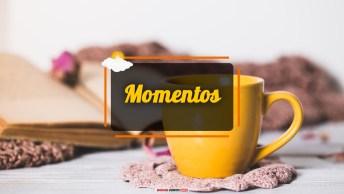 Vídeos para Momentos do Dia