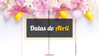 Datas do Mês de Abril