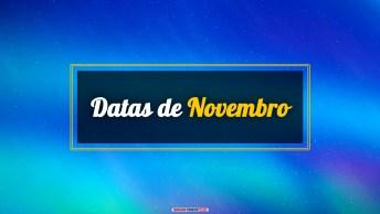 Datas do Mês de Novembro