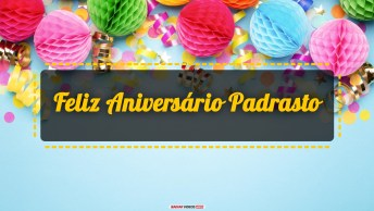 Vídeos de Feliz Aniversário para Padrasto