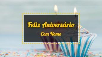 Vídeos de Feliz Aniversário com Nome