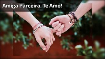 Frases De Amiga Parceira, Compartilhe Com Ela Em Seu Facebook!