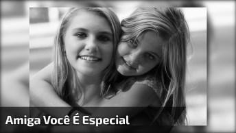 Mensagem De Amizade Para Amiga Mais Que Especial, Compartilhe Com Ela!