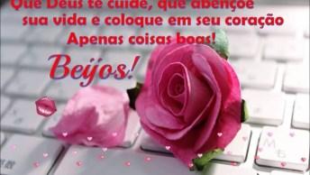 Mensagem De Amizade Para Amiga! Te Desejo Tudo De Bom, Deus Te Abençoe!