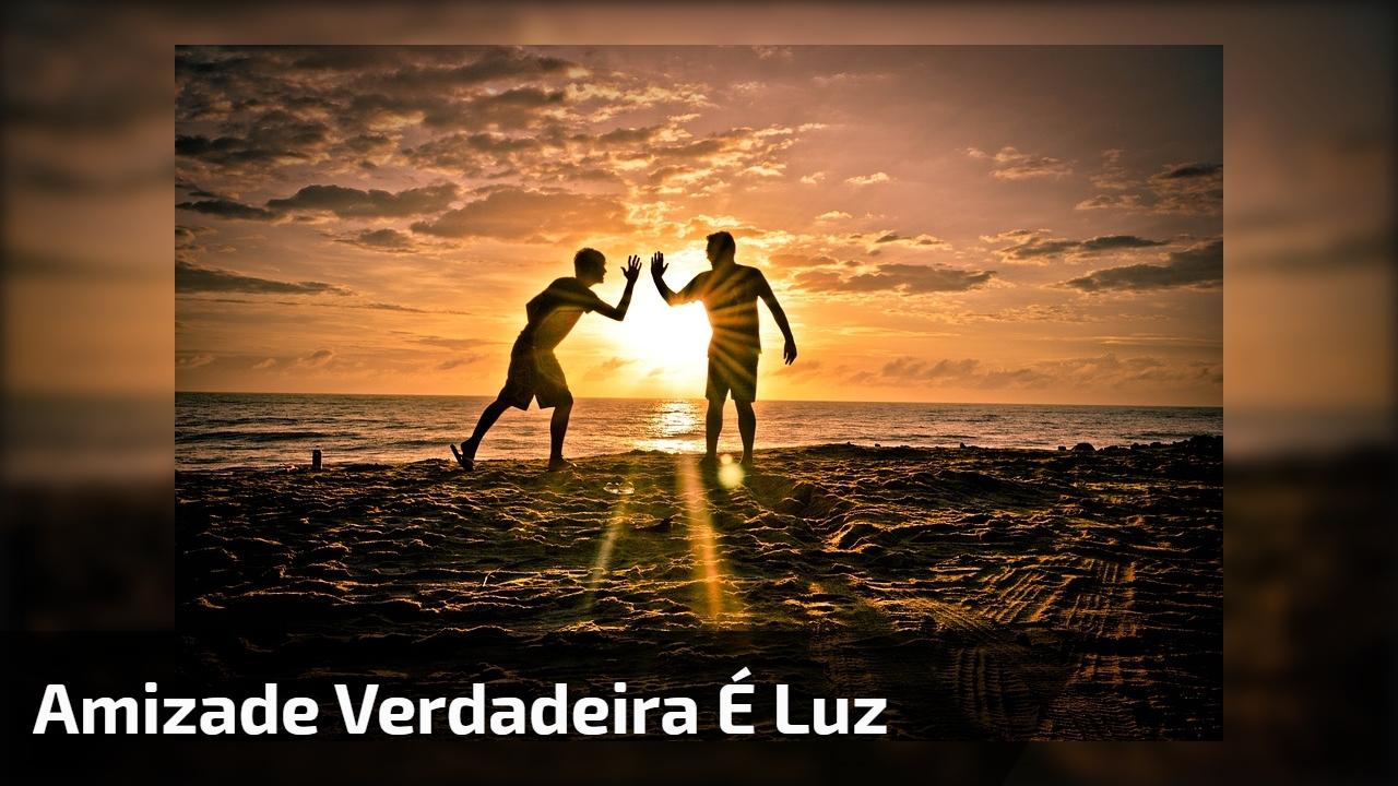 mensagem-de-amizade-para-amigos-e-amigas-verdadeiras-amizade-e-luz-baixar-video.jpg