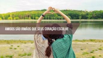 Mensagem De Amizade Para Facebook, Amigos São Irmãos Que Seu Coração Escolheu!