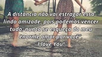 Mensagem De Amizade Para Melhor Amiga, I Love You! Best Friend Forever!