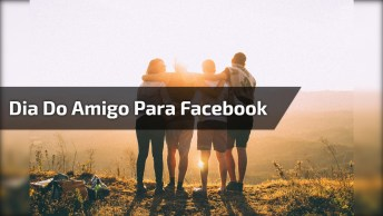 Mensagem Dia Do Amigo Para Facebook, Um Dia Para Muitas Alegrias!