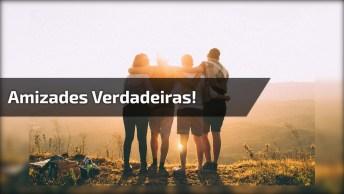 Mensagem Para Amigos, Devemos Cultivar Nossas Amizades Verdadeiras!