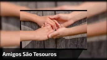 Mensagem Para Amizade Verdadeira, Quem Tem Um Amigo Tem Um Tesouro!