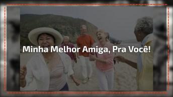 Mensagem Para Melhor Amiga, Compartilhe E Marque Ela Em Seu Facebook!