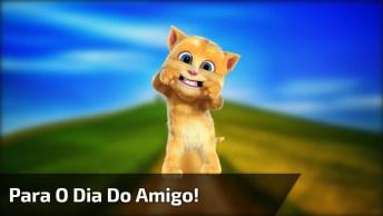 Mensagem Para O Dia Do Amigo, Com Leãozinho Cantando E Falando!