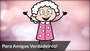 Vídeo Com Mensagem De Amizade, Para Enviar Para Amigos Verdadeiros!
