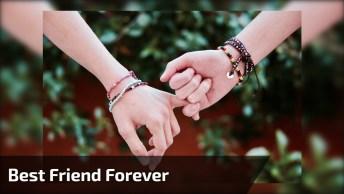 Vídeo De Amizade Com Mensagem Para Melhor Amiga, Best Friend Forever!