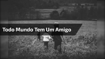 Vídeo De Amizade Para Compartilhar Com Os Amigos E Amigas Do Facebook!