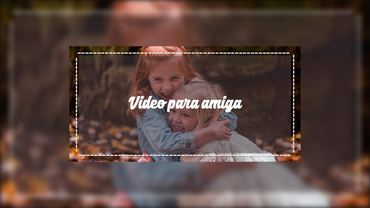 Vídeo para amiga com mensagens e a música 'Nem Um Dia' de Djavan!