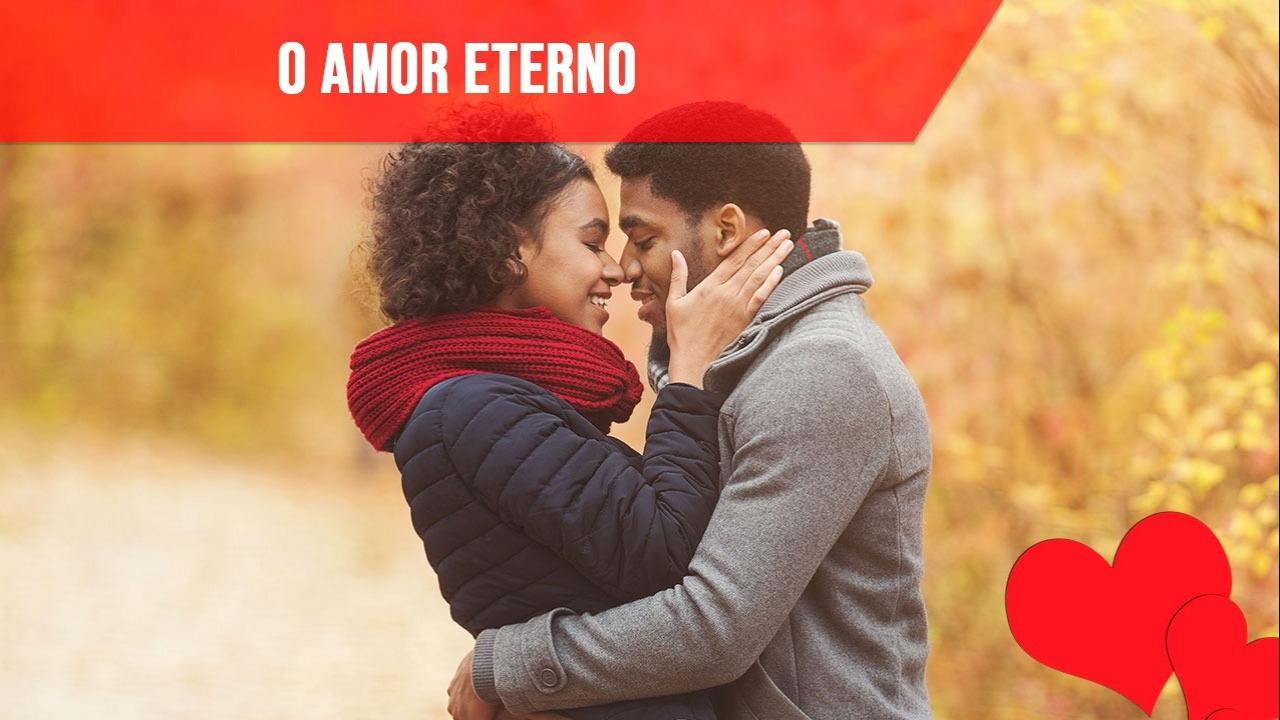 Amor eterno, que foi concebido a primeira vista!