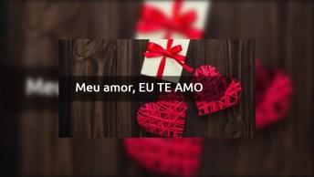 Amor, Eu Te Amo Muito - Mensagem Apaixonada Com Apelido!