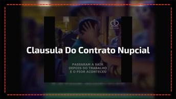 Clausula Do Contrato Nupcial Para Quem Pedir O Divórcio, Muito Lindo!