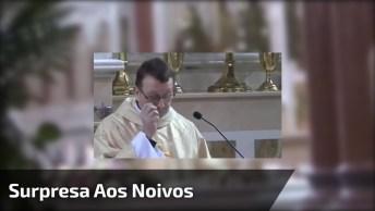 Esse Vídeo É Lindo! Este Padre Preparou Uma Linda Surpresa Aos Noivos, Confira!
