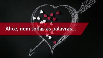 Feliz Dia Dos Namorados Alice, Para Sempre Vou Te Amar Meu Amor!