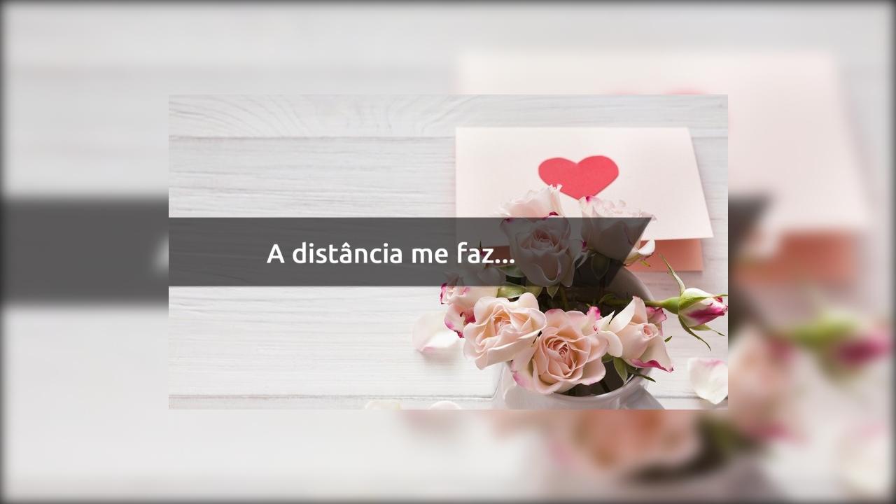 Frase de amor a distância