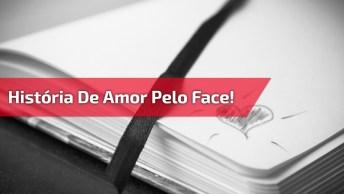 História De Amor Começa Com Um Pedido De Amizade No Facebook!