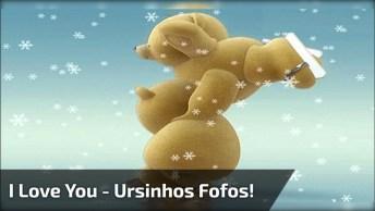 I Love You, Com Ursinhos Patinando, Envie Para Seu Amor Do Whatsapp!